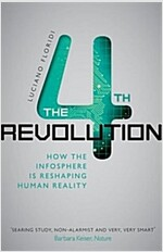 [중고] The Fourth Revolution : How the Infosphere is Reshaping Human Reality (Paperback)