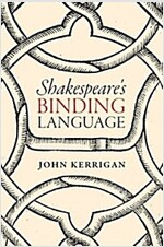 Shakespeare's Binding Language (Hardcover)
