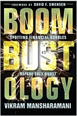 Boombustology: Spotting Financial Bubbles Before They Burst (Paperback)