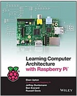 Learning Computer Architecture With Raspberry Pi (Paperback)