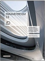 Parametricism 2.0: Rethinking Architecture's Agenda for the 21st Century (Paperback)