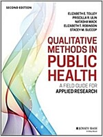 Qualitative Methods in Public Health: A Field Guide for Applied Research (Paperback, 2)