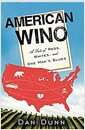 [중고] American Wino: A Tale of Reds, Whites, and One Man's Blues (Paperback)