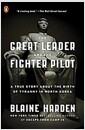 [중고] The Great Leader and the Fighter Pilot: A True Story about the Birth of Tyranny in North Korea (Paperback)