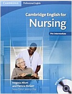 Cambridge English for Nursing Pre-intermediate Student's Book with Audio CD (Package)