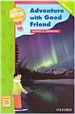 [중고] Up and Away Readers: Level 3: Adventure with a Good Friend (Paperback)