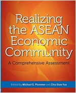 Realizing the ASEAN Economic Community: A Comprehensive Assessment (Paperback)