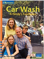 Iopeners Car Wash: A Family's Fundraiser Grade 2 2008c (Paperback)