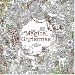 The Magical Christmas : A Colouring Book (Paperback)