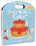 Let's Bake a Cake! (Board Books)