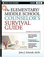 The Elementary / Middle School Counselor's Survival Guide (Paperback, 3rd Edition)