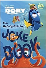 The Unforgettable Joke Book (Disney/Pixar Finding Dory) (Paperback)