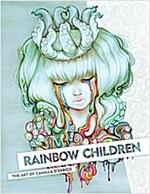 Rainbow Children: The Art of Camilla D'Errico (Hardcover)