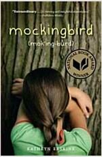 Mockingbird (Paperback, Reprint)