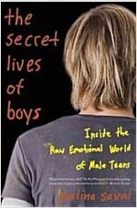 [중고] The Secret Lives of Boys: Inside the Raw Emotional World of Male Teens (Paperback)