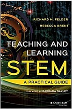 Teaching and Learning Stem: A Practical Guide (Hardcover)