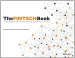 The Fintech Book: The Financial Technology Handbook for Investors, Entrepreneurs and Visionaries (Paperback)