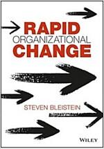 Rapid Organizational Change (Hardcover)
