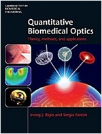 Quantitative Biomedical Optics : Theory, Methods, and Applications (Hardcover)