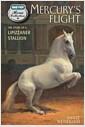 [중고] Mercury's Flight: The Story of a Lipizzaner Stallion (Paperback)