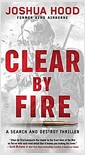 [중고] Clear by Fire: A Search and Destroy Thriller (Mass Market Paperback)