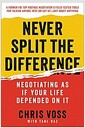 [중고] Never Split the Difference: Negotiating as If Your Life Depended on It (Hardcover)