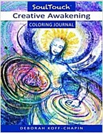 Creative Awaking: Soul Touch Coloring Journal (Paperback)