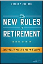 The New Rules of Retirement: Strategies for a Secure Future (Hardcover, 2)