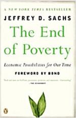 [중고] The End of Poverty: Economic Possibilities for Our Time (Paperback)