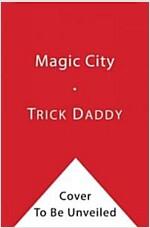 [중고] Magic City (Paperback)