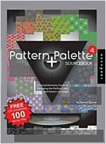 Pattern + Palette Sourcebook 4: A Comprehensive Guide to Choosing the Perfect Color and Pattern in Design [With CDROM]                                 (Paperback)