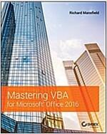 Mastering VBA for Microsoft Office 2016 (Paperback)