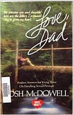 [중고] Love, Dad: Positive Answers for Young Teens on Handling Sexual Pressure (Why Wait) (Paperback, 3rd)