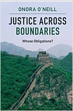 Justice Across Boundaries : Whose Obligations? (Paperback)