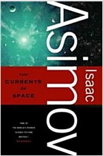The Currents of Space (Paperback)