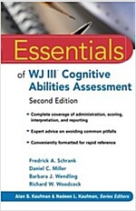 Essentials of WJ III Cognitive Abilities Assessment (Paperback, 2 Rev ed)