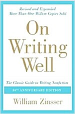 [중고] On Writing Well: The Classic Guide to Writing Nonfiction (Paperback, 30, Anniversary)