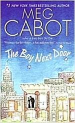[중고] The Boy Next Door (Mass Market Paperback)