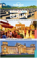 Lonely Planet Make My Day: Berlin (Paperback)
