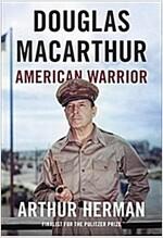 Douglas MacArthur: American Warrior (Hardcover, Deckle Edge)