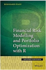 Financial Risk Modelling and Portfolio Optimization with R (Hardcover, 2nd Edition)