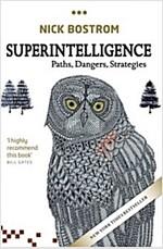 Superintelligence : Paths, Dangers, Strategies (Paperback)