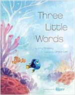 Finding Dory (Picture Book): Three Little Words (Hardcover)