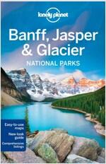 Lonely Planet Banff, Jasper and Glacier National Parks (Paperback, 4)