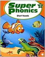 Super Phonics 2 (Student Book + Hybrid CD 2장)
