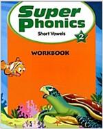 Super Phonics 2 (Workbook)