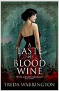 [중고] A Taste of Blood Wine (Mass Market Paperback)