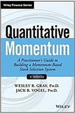 Quantitative Momentum: A Practitioner's Guide to Building a Momentum-Based Stock Selection System (Hardcover)