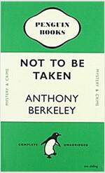 Not to Be Taken Notebook (Penguin Notebooks) (Paperback)