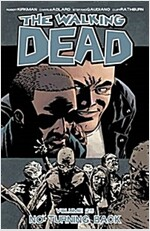 The Walking Dead, Volume 25: No Turning Back (Paperback)